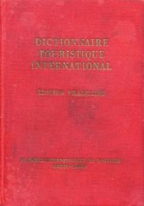 Figura 1 -Dictionnaire touristique international / Monte-Carlo: Academie Internationale du Tourisme, 1961.