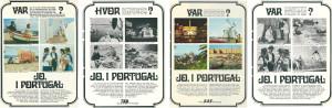 """Figura 1 – """"Onde? Claro, em Portugal"""" – a primeira campanha publicitária do Turismo Português realizada na principal imprensa e em outdoors da Suécia, Dinamarca, Noruega e Finlândia – parcialmente com a colaboração da SAS (Primavera, 1964)."""