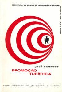 Promoção Turística de José Carrasco, Centro Nacional de Formação Turística e Hoteleira